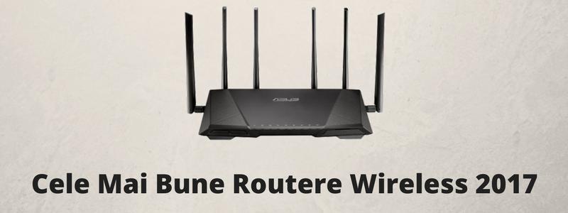Cele Mai Bune Routere Wireless – Ghidul Cumparatorului